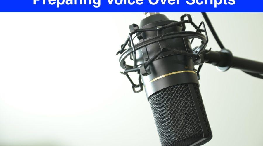 Preparing Voice Over Scripts